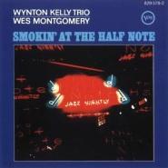 Wes Montgomery with Wynton Kelly Trio Smokin at the Half Note 1965 V1